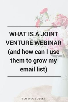 What is a joint venture webinar and how can I use them to grow my email list?? Joint Venture Webinars are the answer to growing your online business fast! Grow your email list, your online presence, your trust factor, and YOUR REVENUE! Click through for the details!
