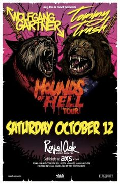 React & Aeg Live Midwest Present:    Hounds of Hell Tour Featuring Co-Headliners    Wolfgang Gartner & Tommy Trash   houndsofhelltour.com    Supported by:    Bass Kleph  Charlie Darker    Connect with us for more info and contests ::  www.facebook.com/reactdetroit  www.twitter.com/reactdetroit  www.instagram.com/reactdetroit  www.youtube.com/reactdetroit  www.reactpresents.com