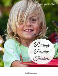 Raising Positive Thinkers Raising a child who thinks positively is one key to success that's often overlooked. Parenting Courses, Parenting Hacks, Parenting After Separation, Positive Thinker, Spin Doctors, Inquiry Based Learning, Parental Guidance, Parenting Toddlers, Cool Kids