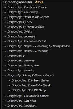 "evamitchelle:  knight-enchanter:  knightcommandershepard:  knight-enchanter:  Submission: ""Someone has fixed the timeline, so far as I know. It's from the Dragon Age Wiki - http://dragonage.wikia.com/wiki/Dragon_Age#Chronological_order"""