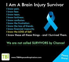 I am a Brain Injury Survivor For my sweet husband who lives this every day! You are a Survivor! Brain Injury Recovery, Brain Injury Awareness, Stroke Recovery, Moyamoya Disease, Tramatic Brain Injury, Injury Quotes, Post Concussion Syndrome, Brain Aneurysm, After Life