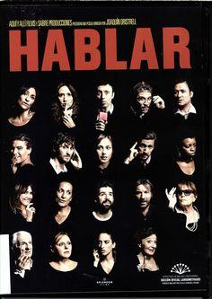 Rodada en un plano único y en continuidad, HABLAR es un viaje entre el teatro y el cine que transcurre en el popular barrio de Lavapiés de Madrid en una calurosa noche de Agosto de 2014. Durante 75 minutos y medio kilómetro de recorrido, 20 personas en plena crisis económica, política y existencial hablan, discuten, ríen, lloran, amenazan, susurran, gritan, roban, se citan, se enfadan, se abrazan y proponen al espectador una reflexión sobre el inmenso poder de la palabra