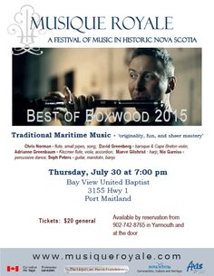 Thursday July 30 at 7:00 pm, Bay View United Baptist, 3155 Hwy 1, Port Maitland Tickets are $20, available by calling 902-742-8765 in Yarmouth and at the door Student tickets are $10 at the door Highland Village, Early Music, Anglican Church, Cape Breton, John The Baptist, The Unit, Student, Dance, Songs