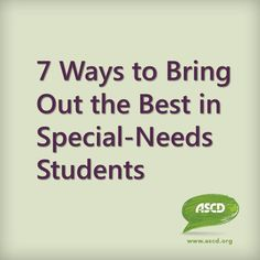 Here are seven ways that you can activate the strengths of your students with special needs, whether you run a full-inclusion classroom, a self-contained special ed classroom, or anything in between by ASCD author Thomas Armstrong