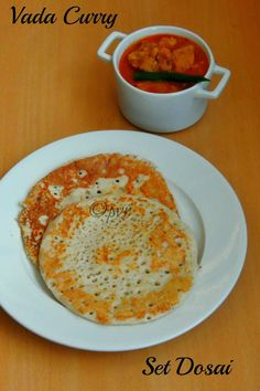 Set dosai with vadacurry