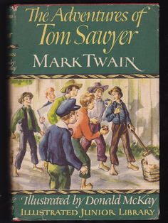1946 Adventures of Tom Sawyer.   Mark Twain.   Original dust cover. This is a great book