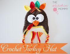 Crochet Turkey Hat - Free Pattern, size 0-3 months only. Other sizes available for purchase. www.thestitchinmommy.com