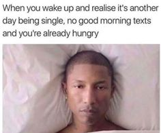 Literally Just 100 Memes You'll Find Funny If You've Ever Been Single Funny Single Memes, Funny Memes, Hilarious, Being Single Memes, Funny Gifs, Memes Humor, Funny Tweets, Morning Memes, Good Morning Texts