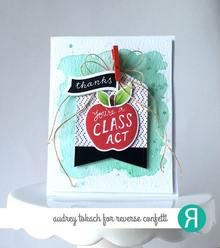 Card by Audrey Tokach. Reverse Confetti stamp sets: All Apples and Bitty Banners. Confetti Cuts: All Apples, Bitty Banners, and Tag Me. Teacher Appreciation Gifts, Teacher Gifts, Apple Images, Teacher Cards, Teacher Notes, Presents For Teachers, Kids Cards, Craft Cards, Crafty Projects