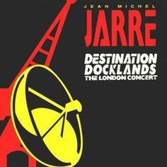 Jean Michel Jarre* - Destination Docklands (The London Concert) (CD, Album) at Discogs