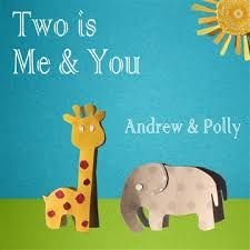 Two is Me and You by Andrew & Polly