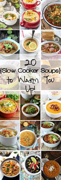 20 Slow Cooker Soups to Warm You Up!