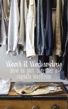 How to assemble a capsule wardrobe that works for you! Adventurous Shelby shelbyclarkeblog.com