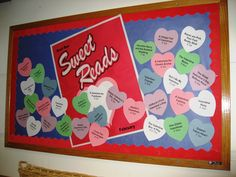 """Sweet Reads"" and using candy heart templates is a great idea for a February reading bulletin board display."