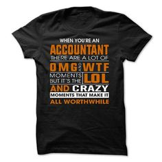 When youre an ACCOUNTANT T Shirts, Hoodies, Sweatshirts. CHECK PRICE ==► https://www.sunfrog.com/Funny/When-youre-an-ACCOUNTANT.html?41382