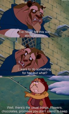 "Hahaha I watched a documentary on Beauty and the Beast and the guy who spoke for Cogsworth improved ""promises you don't intend to keep."" Hahaha love it.  This is by far my favorite line from b!"