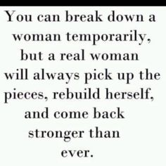 A real woman! quotes motivational inspiring