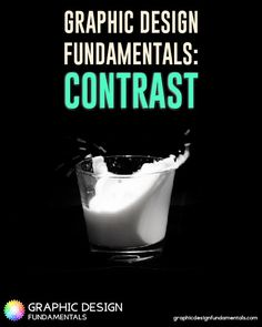 Contrast is one of the graphic design fundamentals not used to it's maximum capability. Learn how to create contrast by Color, Size, Shape, & Typography.