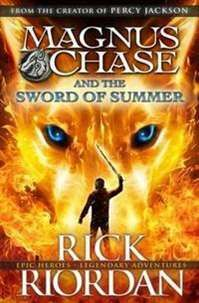 The Sword of Summer by Rick Riordan. Riordan moves from New York & Greek Mythology to Boston & Norse Mythology. However, what won't be different is the action, adventure & excitement that his fans love.