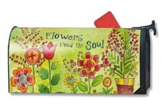 """Flowers Feed the Soul Magnetic Mailbox Cover Summer Mail Wrap by MailWrap. $14.99. Screen printed for long lasting beauty. Comes with 4 black security ties. Comes with 2 sets of self-adhesive numbers. Fits a standard metal mailbox that is 6.5"""" wide and 19"""" long. Guaranteed for one year not to crack or fade. Durable cover attaches securely to your standard sized mailbox with a strong magnetic strip at each bottom. This patented feature allows the cover to stay put in a... Security Mailbox, Magnetic Mailbox Covers, Painted Mailboxes, Mailbox Ideas, Metal Mailbox, Home Safety, 2 Set, Screen Printing, Adhesive"""