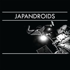 "Japandroids - ""when they love you, and they will, tell them all to love in my shadow"""