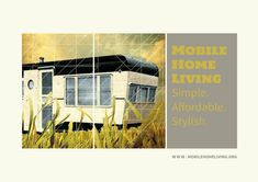 We are mobile home proud!