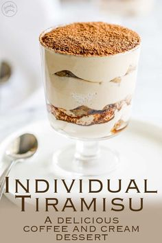 Velvety and Luscious… This Individual Tiramisu takes a classic Italian dessert and give it a simple twist, making it perfect for a prepare ahead individual dinner party dessert! Recipe by Sprinkles and Sprouts | Delicious food for Easy Entertaining