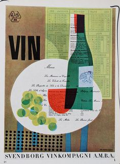 From Graphis annual plakat kunst Svendborg vin kompagni FDB vin flaske glas Graphic Design Illustration, Illustration Art, Wine Poster, Montage Photo, Wine Art, You Draw, Food Illustrations, Retro Design, Graphic Design Inspiration