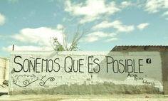 soñemos que es posible