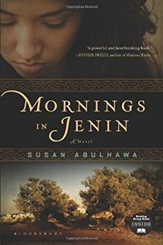 Mornings in Jenin: A Novel [Paperback] [2010] (Author) Susan Abulhawa