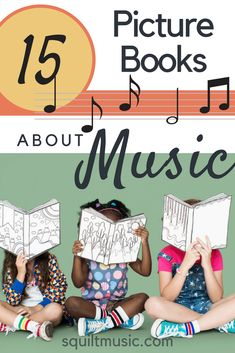 15 Picture Books About Music