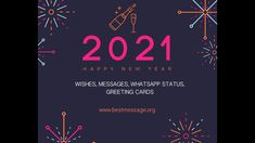 Happy New Year 2021 Wishes, Greetings and new year video Messages, Happy New year Images, pics, New year status, Happy New Year wishes video #happyNewyear #happyNewyear2021 #happyNewyearwishes New Year Wishes Video, Best New Year Wishes, New Year Gif, New Year Message Quote, Happy New Year Message, Message Quotes, Happy New Year Status, Happy New Year Images, Happy New Year 2020
