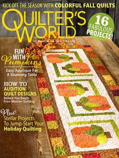 Quilter's World Magazine Autumn 2020. Christian Companies, Fall Quilts, Star Blocks, Quilting Designs, Quilting Ideas, All Design, Magazine, World, Holiday