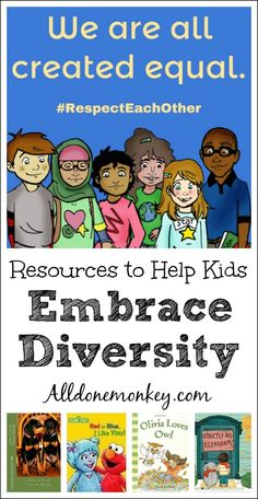 Resources to Help Kids Embrace Diversity   Alldonemonkey.com