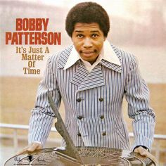 Bobby Patterson - It's Just a Matter of Time (1972) [24bit Hi-Res]  Format : FLAC (tracks)  Quality : Hi-Res 24bit stereo  Source : Digital download  Artist : Bobby Patterson  Title : It's Just a Matter of Time   Genre : Soul, Funk  Release Date : 1972  Scans : not included   Size .zip : 371 mb