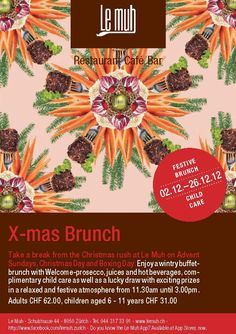 Take a break from the Christmas rush at Le Muh on Advent Sundays, Christmas Day and Boxing Day and enjoy a Christmas brunch at Swissôtel Zurich. www.lemuh.ch