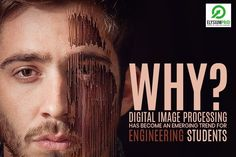 Know the reasons for Digital Image Processing as Emerging Trend... visit our site to read a blog... #digtal #image #processing #emerging #trend #blog #domains #elysiumpro