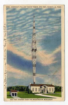 WSM - America's Tallest Radio Tower, Nashville, Tennessee :: Tennessee Postcard Collection