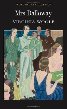 Mrs Dalloway (Wordsworth Classics) by Virginia Woolf http://www.amazon.co.uk/dp/1853261912/ref=cm_sw_r_pi_dp_Tcipwb0GNF66B