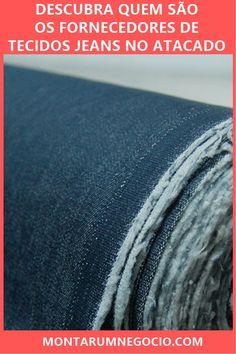 459b05c154 Fornecedores de tecidos jeans  Onde comprar no atacado
