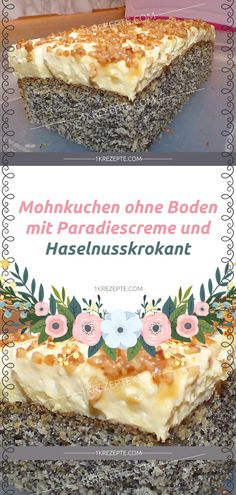 Mohnkuchen ohne Boden mit Paradiescreme und Haselnusskrokant Poppy Seed Cake With Paradise Cream And Hazelnut Brittle cream Pretzel Desserts, Poppy Seed Cake, Easy Cake Decorating, Sweet Pie, Crisp Recipe, Nutella, Bakery, Food And Drink, Cooking Recipes