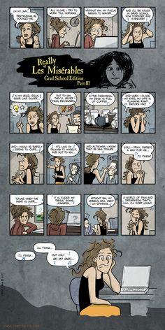 Les Miserables: Grad school edition, part III