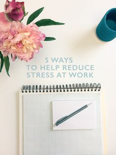 simple ideas to help relieve stress at work