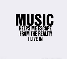 #MusicQuotes to live by