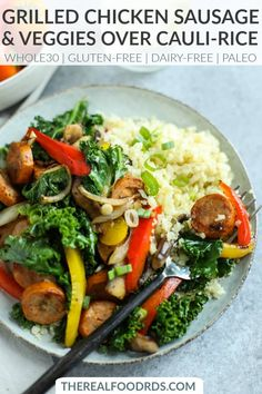 Grilled Chicken Sausage and Veggies over Cauliflower Rice | Whole30 dinner | gluten-free dinner | dairy-free dinner | paleo dinner recipe | healthy grilling | easy summer dinner || The Real Food Dietitians #healthygrilling #glutenfreedinner #whole30grilling