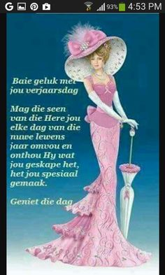 Ons wens jou 'n geseënde verjaarsdag toe xxx Birthday Wishes Quotes, Happy Birthday Messages, Birthday Cards, Birthday Greetings For Daughter, Evening Greetings, Teresa, Birthday Blessings, Happy Birthday Pictures, Happy B Day