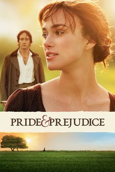 Pride & Prejudice (2005) dir. Joe Wright