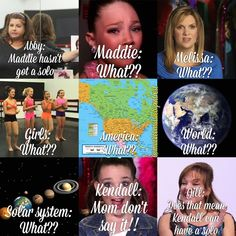 That is so funny I was laughing so hard. And Mackenzie is my favorite,. Dance Moms ...