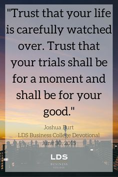 Inspiring Quote From President Russell T Osguthorpe At An October Devotional Full Coming Soon