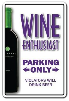 """WINE ENTHUSIAST ~Sign glass glasses vino drinker cellar by ZANYSIGNS. $8.99. Top Quality Product. Brand New Sign. Perfect for Indoor or Outdoor use. The Perfect Gift for any Occasion. Made in the U.S.A.. BRAND NEW SIGN!! 12"""" tall and 8"""" wide sign. Our novelty signs are made from outdoor durable plastic with professional grade vinyl graphics. These signs will never rust or fade, perfect inside or out (4-5 years outdoors)! The sign has round corners and a hole pre-drilled ..."""